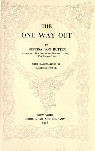 The one way out by