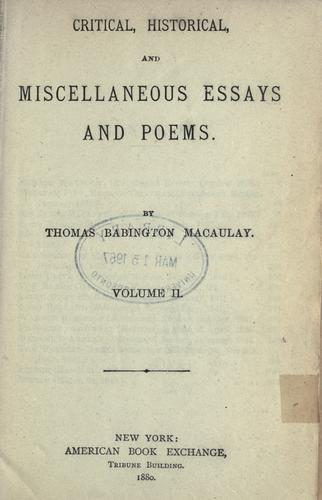 Critical, historical, and miscellaneous essays and poems.