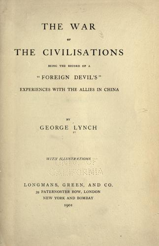 The war of the civilisations by Lynch, George
