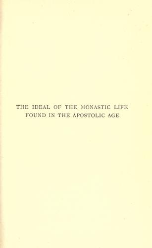 The ideal of the monastic life found in the apostolic age by Germain Morin