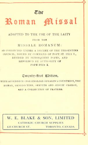 The Roman Missal adapted to the use of the laity from the Missale Romanum by Catholic Church