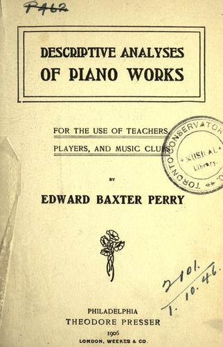 Descriptive analyses of piano works by Edward Baxter Perry