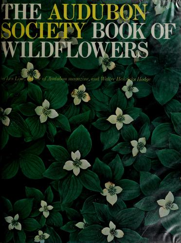 The Audubon Society book of wildflowers by Les Line
