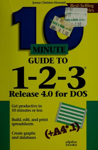 10 minute guide to 1-2-3 by Jenna Howard