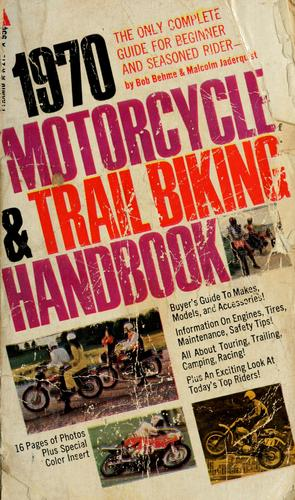 1970 motorcycle and trail biking handbook by Robert Lee Behme