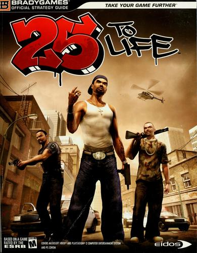 25 to life official strategy guide by BradyGames.