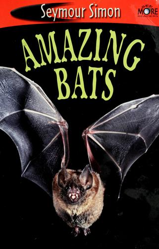 Amazing bats by Seymour Simon