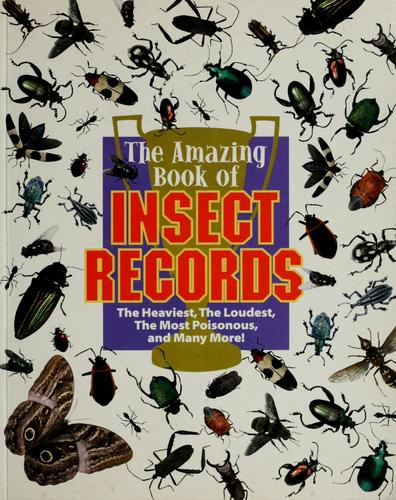 The amazing book of insect records by Samuel G. Woods