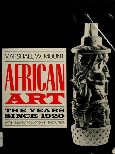 African art by Marshall W. Mount