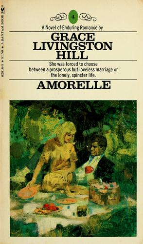 Amorelle by Grace Livingston Hill Lutz