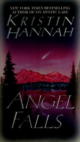 Angel falls by Kristin Hannah