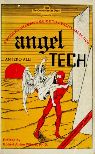 Angel tech by Antero Alli