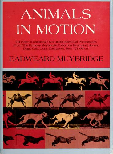 Animals in motion by Eadweard Muybridge