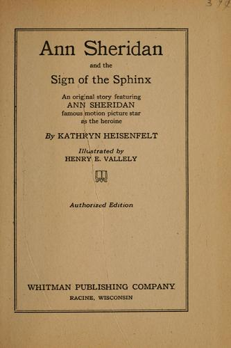 Ann Sheridan and the sign of the sphinx by Kathryn Heisenfelt