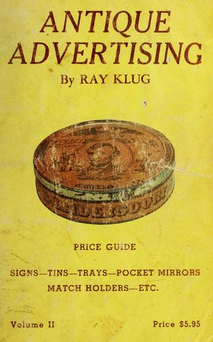 Antique advertising by Ray Klug