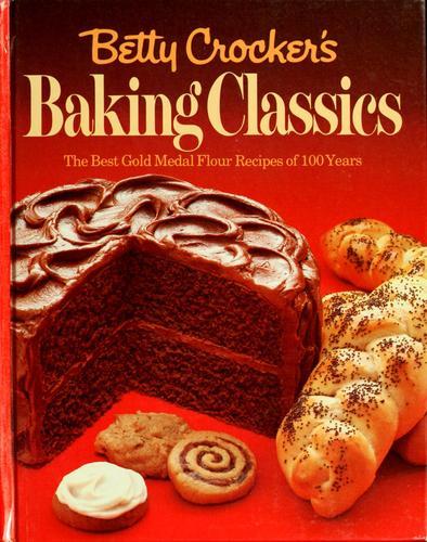 Betty Crocker's Baking classics.