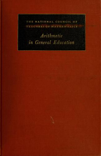 Arithmetic in general education by National Council Committee on Arithmetic (U.S.)