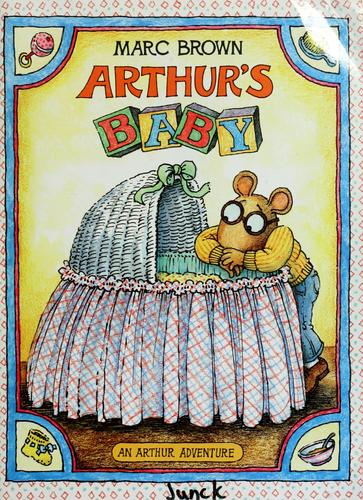 Arthur's baby by Marc Tolon Brown