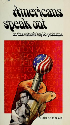 Americans speak out by Charles E. Blair