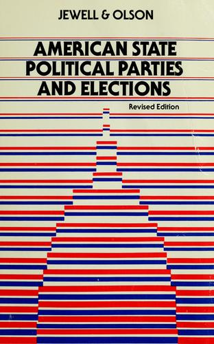 American state political parties and elections by Malcolm Edwin Jewell