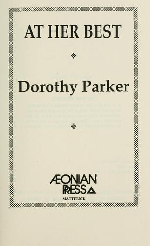 At Her Best by Dorothy Parker