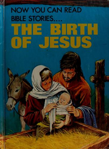 the birth of Jesus by Elaine Ife