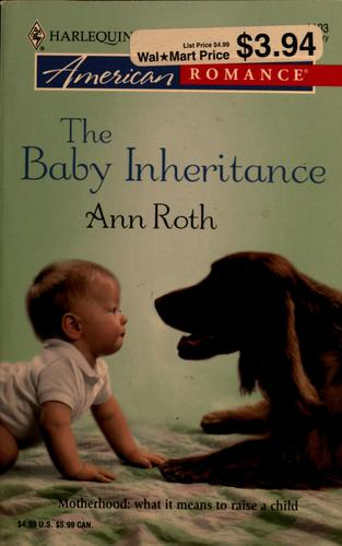 The baby inheritance by Ann Roth