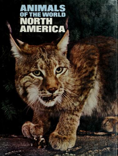 Animals of the world: North America by by Eric Powell [and others]