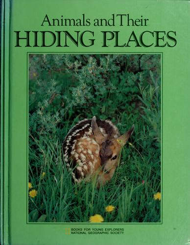 Animals and their hiding places by Jane R. McCauley