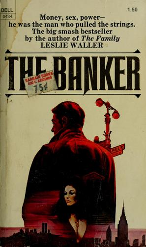 The banker by Waller, Leslie