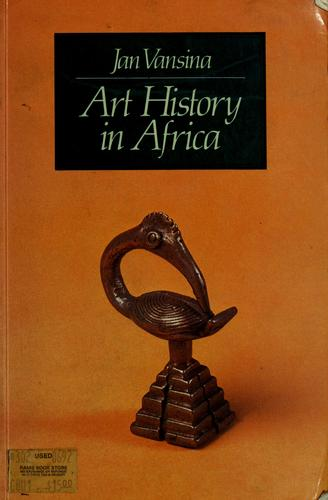 Art history in Africa by Jan Vansina