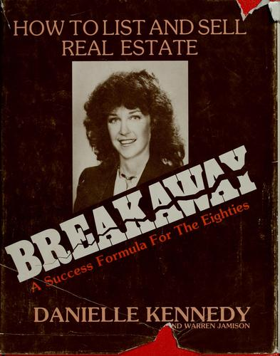 Breakaway, a success formula for the 1980's by Danielle Kennedy