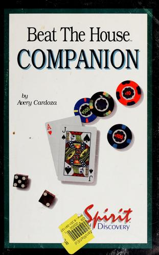 Beat the house companion by Avery Cardoza