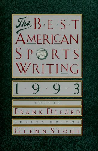 The Best American sports writing, 1993 by