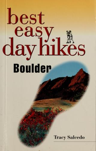 Best easy day hikes, Boulder by Tracy Salcedo-Chourré