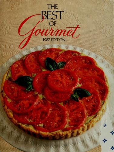 The best of Gourmet by Gourmet Magazine Editors