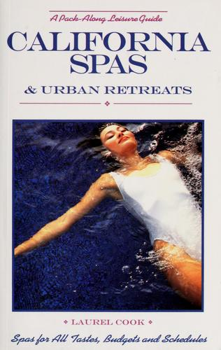 California spas & urban retreats by Laurel Cook