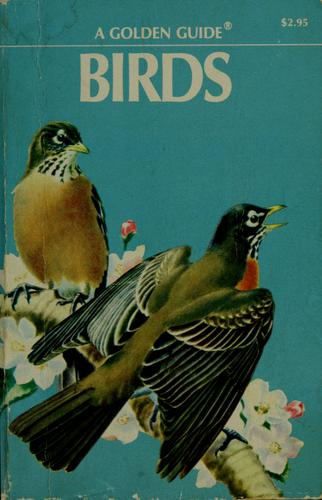 Birds, a guide to the most familiar American birds by Herbert S. Zim