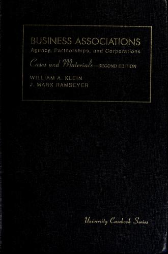 Cases and materials on business associations by William A. Klein