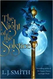 The Night of the Solstice by L. J. Smith