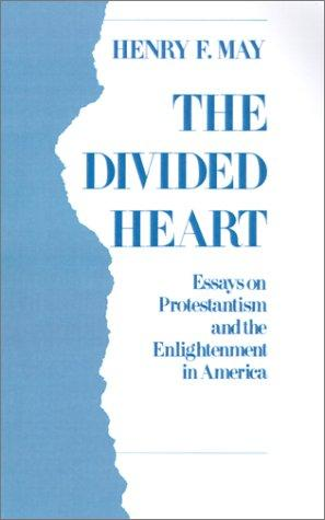 The divided heart by Henry Farnham May