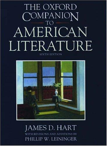 The Oxford companion to American literature by James David Hart