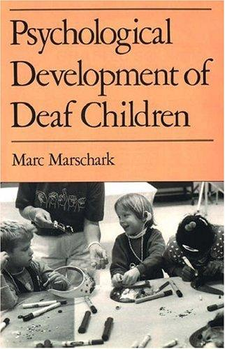 Psychological development of deaf children by Marc Marschark