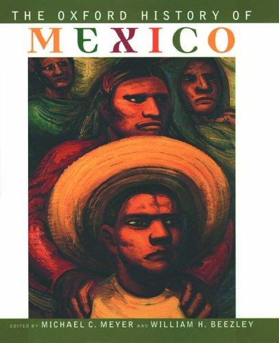 The Oxford History of Mexico by