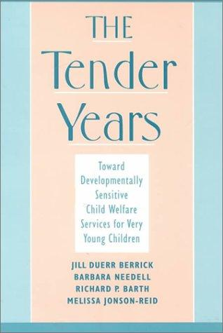 The Tender Years by Richard P. Barth