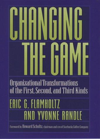 Changing the game by Eric Flamholtz