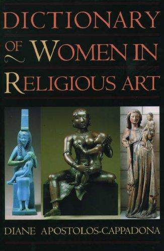Dictionary of women in religious art by Diane Apostolos-Cappadona