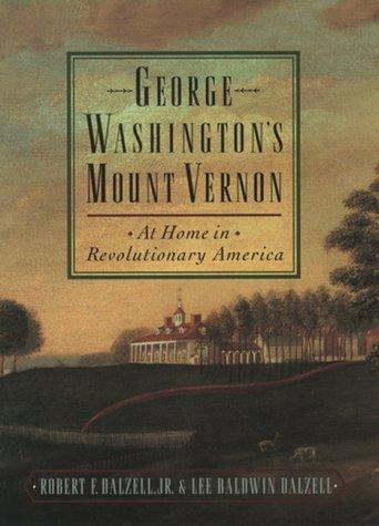 George Washington's Mount Vernon by Robert F. Dalzell