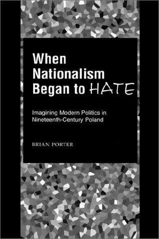 When nationalism began to hate by Porter, Brian