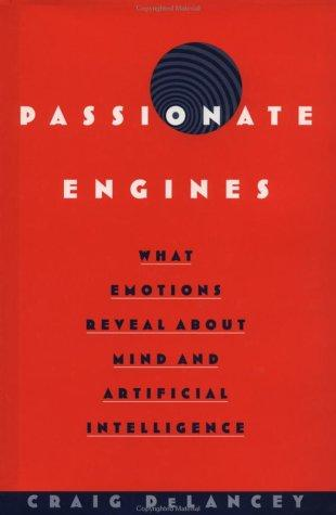 Passionate Engines by Craig DeLancey